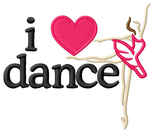 Hobbies Embroidery Design I Love Dance Ballet From Grand