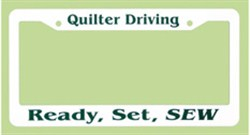 License Plate Frame - Quilter Driving