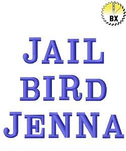 Jailbird Jenna Font 0.60in embroidery font