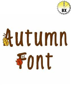 Autumn Font  1.25in embroidery font