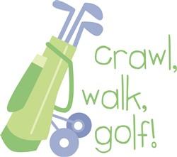 Crawl Walk Golf Print Art