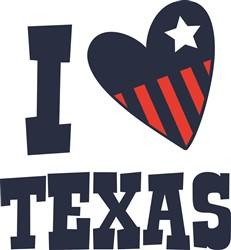 I Love Texas Print Art