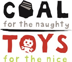 Coal or Toys Print Art