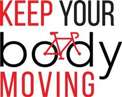 Keep Body Moving Print Art