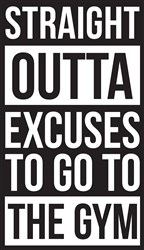 Outta Excuses Print Art