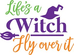 Lifes A Witch Print Art