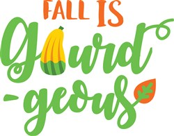 Fall Is Gourd-geous Print Art