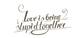 Being Stupid Together Print Art