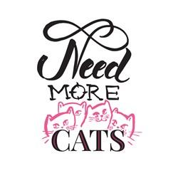 Need More Cats Print Art