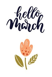 Hello March Print Art