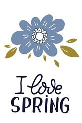 I Love Spring Print Art