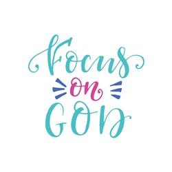 Focus On God Print Art