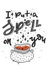 Spell On You Print Art