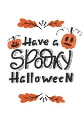 Have A Spooky Halloween Print Art