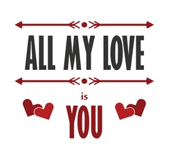 All My Love Print Art