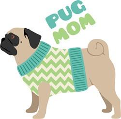 Pug Mom Print Art