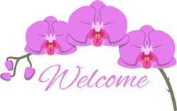 Orchid  Welcome Print Art