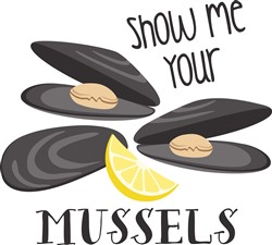 Show Me Your Mussels Print Art