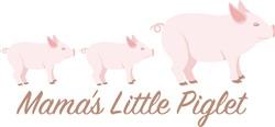 Mamas Little Piglet Print Art