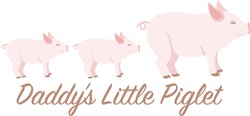 Daddys Little Piglet Print Art
