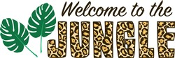 Welcome To The Jungle Print Art