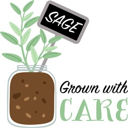 Sage Grown With Care Print Art