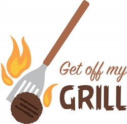 Get Off My Grill Print Art