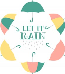Let It Rain Print Art