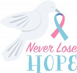 Never Lose Hope Print Art