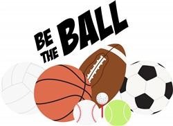 Be The Ball Print Art