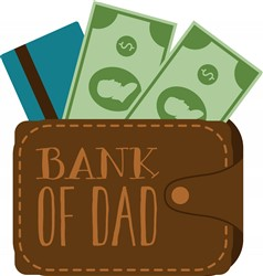 Bank Of Dad Print Art