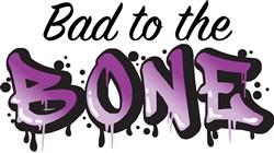 Bad To Bone Print Art
