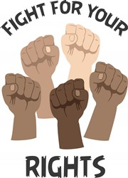 Fight For Rights Print Art