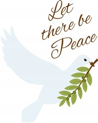 There Be Peace Print Art