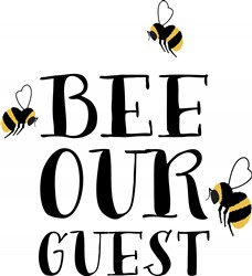 Bee Our Guest Print Art