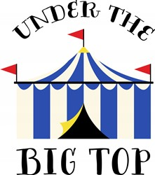The Big Top Print Art