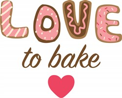 Love To Bake Print Art