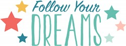 Follow Dreams Print Art