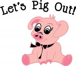 Lets Pig Out Print Art