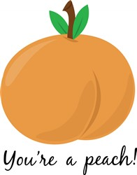 Youre a Peach Print Art