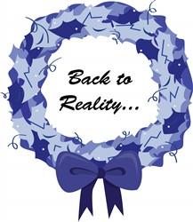 Back to Reality Print Art