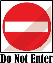 Do Not Enter Print Art