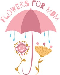 Flowers For Mom Print Art