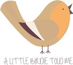 Birdie Told Me Print Art