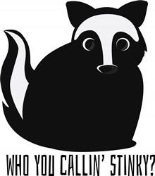 You Callin Stinky Print Art