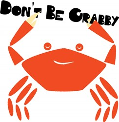 Dont Be Crabby Print Art