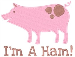 Im A Ham embroidery design