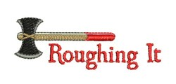 Roughing It embroidery design