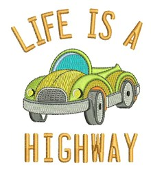 Life Is Highway embroidery design
