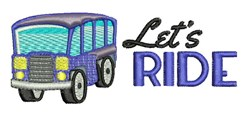 Lets Ride embroidery design